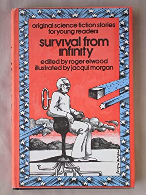 Survival from Infinity: Original Science Fiction Stories for Young Readers