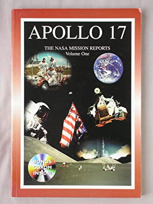 Apollo 17: The NASA Mission Reports, Volume 1