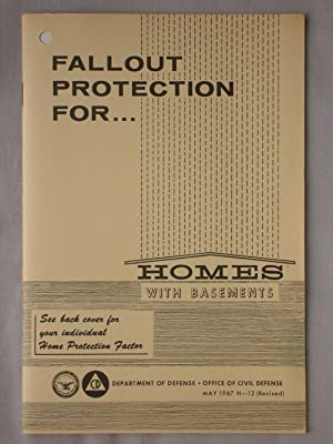 Fallout Protection For. Homes with Basements: Department of Defense