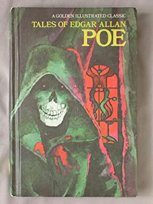 Tales of Edgar Allan Poe: A Golden Illustrated Classic