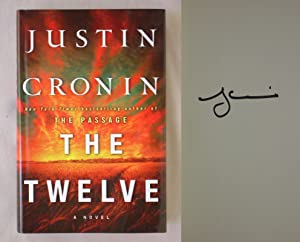 The Twelve: The Passage, Book 2: Cronin, Justin
