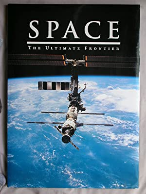 Space: The Ultimate Frontier