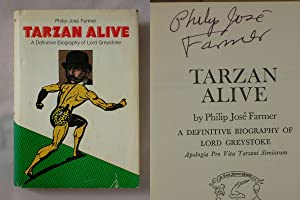 Tarzan Alive: A Definitive Biography of Lord Greystoke