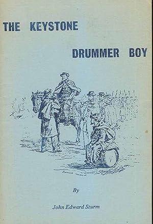 The Keystone Drummer Boy: Sturm, John Edward