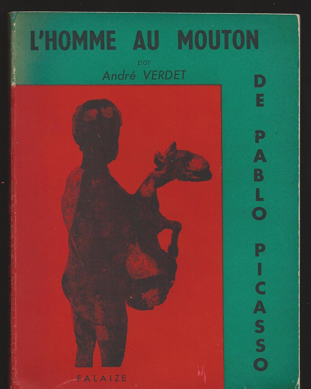L'Homme au Mouton de Pablo Picasso.: VERDET André