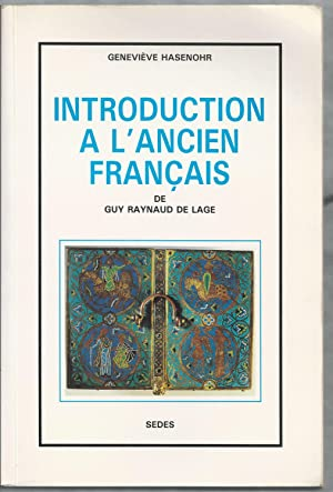 Introduction à l'Ancien Français.