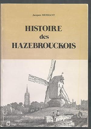 Histoire des Hazebrouckois.: MESSIANT Jacques