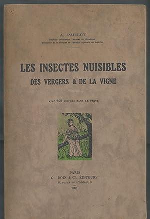 Les Insectes Nuisibles des Vergers et de la Vigne.: PAILLOT A.