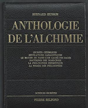 Anthologie de l'Alchimie.