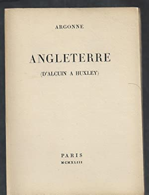 Angleterre (D'Alcuin à Huxley).