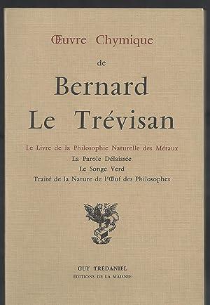 Oeuvre Chymique de Bernard Le Trévisan.: LE TREVISAN Bernard