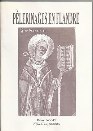 Pèlerinages en Flandre.: NOOTE Robert