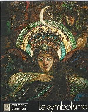 Le Symbolisme.: DELEVOY Robert L.