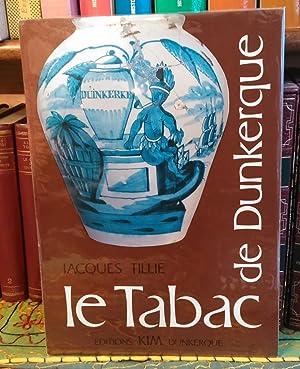 Le Tabac de Dunkerque.: TILLIE Jacques