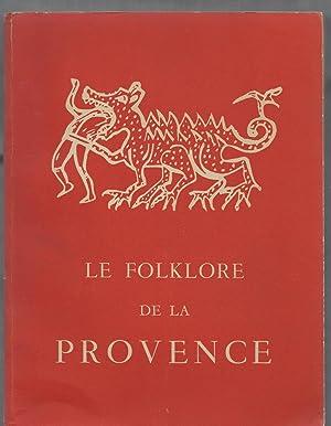 Le folklore de la Provence.: SEIGNOLLE Claude