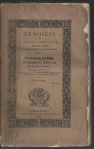 Topographie historique et médicale de Valenciennes.: STIEVENARD Abel (Dr)
