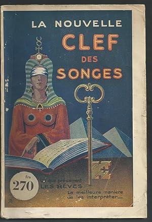 La Nouvelle Clef des Songes.: Anonyme