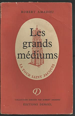 Les Grands Médiums.