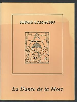La Danse de la Mort.: CAMACHO Jorge (Introduction de René ALLEAU)