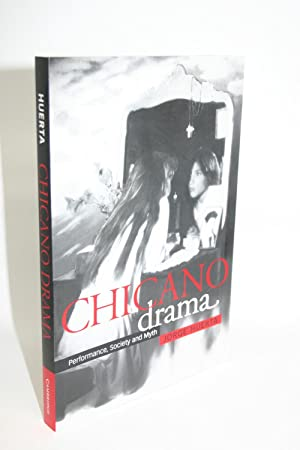 Chicano Drama: Performance, Society and Myth