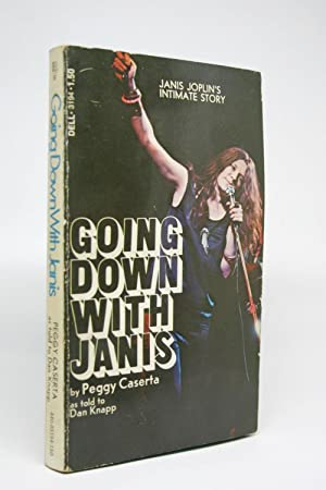 Going Down With Janis [As Told to: Caserta, Peggy