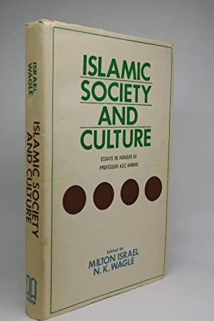 Islamic Society and Culture. Essays in Honour of Professor Aziz Ahmad