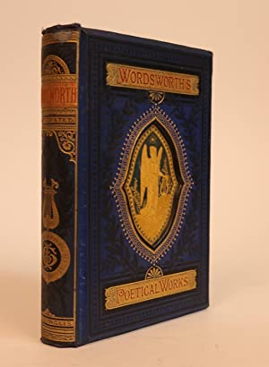 The Poetical Works of William Wordsworth. With: Wordsworth, William