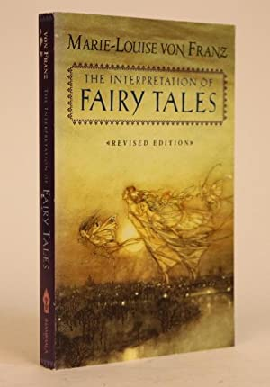 The Interpretation of Fairy Tales, Revised Edtition