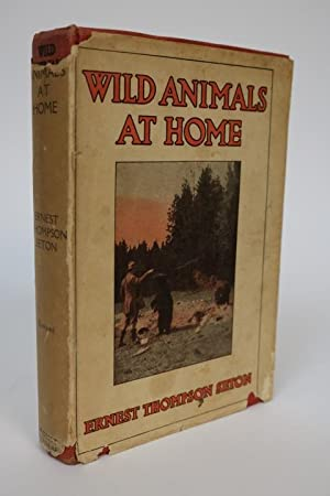 Wild Animals at Home: Seton, Ernest Thompson