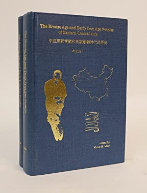 The Bronze Age and Early Iron Age Peoples of Eastern Central Asia [Two Volumes]