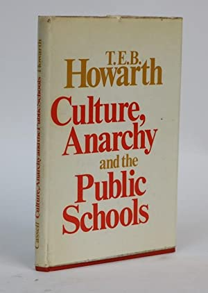 Culture, Anarchy, and the Public Schools