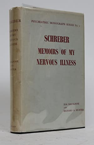 Memoirs of My Nervous Illness: Translated, Edited, with Introduction, Notes, and Discussion