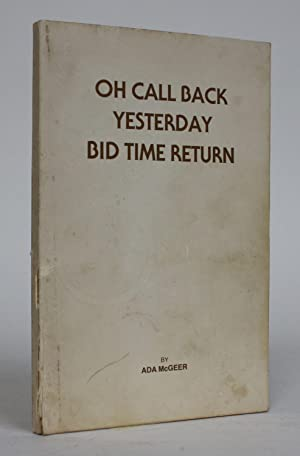 Oh Call Back Yesterday Bid Time Return