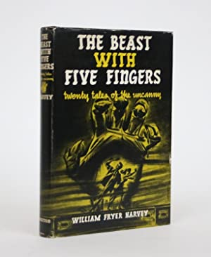 The Beast With Five Fingers: Twenty Tales of the Uncanny