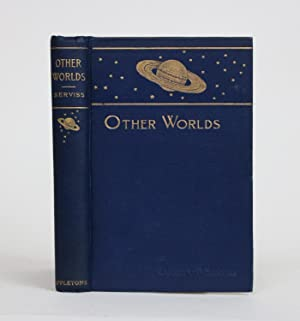 Other Worlds, Their Nature, Possibilities, and Habitability in the light of the Latest Discoveries