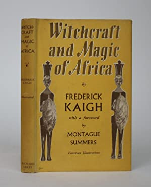 Witchcraft and Magic of Africa