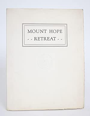 History of a Mount Hope Retreat: The Growth of a Mental Hospital in Maryland ,1840-1940