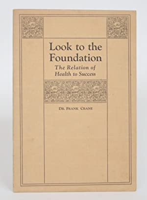 Look to The Foundation: The Relation of Health to Success