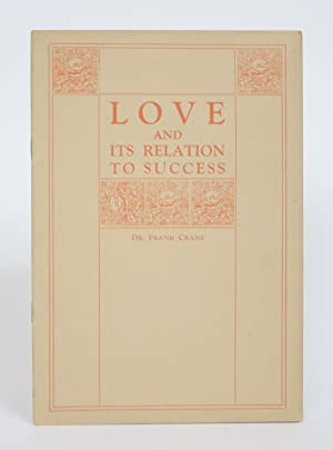 Love and Its Relation to Success