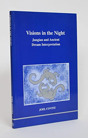 Visions in the Night: Jungian and Ancient Dream Interpretation