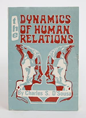 The Dynamics of Human Relations