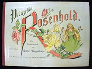 "The complete archive for the production of ""Prinzessin Rosenhold"".: Meggendorfer, Lothar"