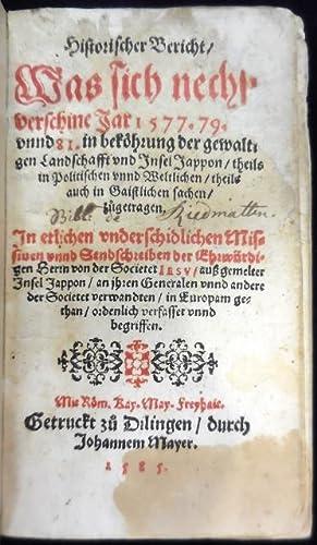 Historischer Bericht / Was sich nechst verschine Jar 1577. 79. 80. vnnd 81.in beköhrung ...