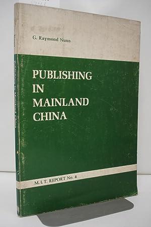 Publishing in mainland China: Nunn, Godfrey Raymond