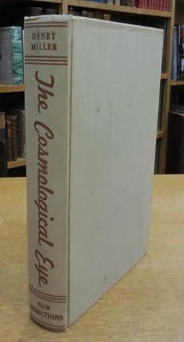 The Cosmological Eye.: Miller, Henry