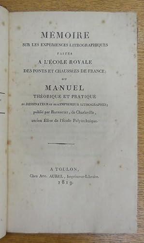 Mémoire sur les expériences litrographiques.: Raucourt, Antoine