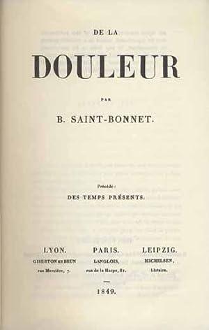 De la douleur.: Saint-Bonnet, Blanc de