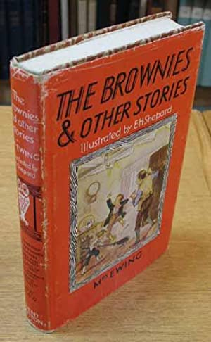 The Brownies: And Other Stories.: Shepard, E.H. (illust) / Ewing, Mrs. J. H.