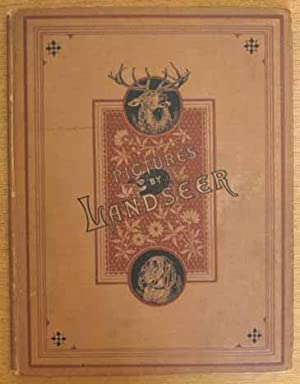 The Landseer Series of Picture Books: Containing: Landseer, Sir Edwin