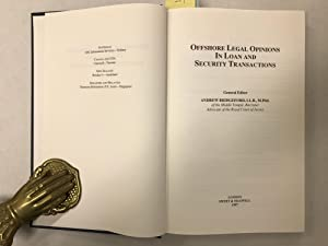 Offshore Legal Opinions in Loan and Security Transactions.: Bridgeford, Andrew (ed).